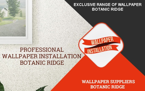 Wallpaper Installation Botanic Ridge