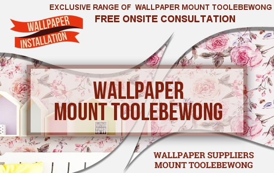 Wallpaper Mount Toolebewong