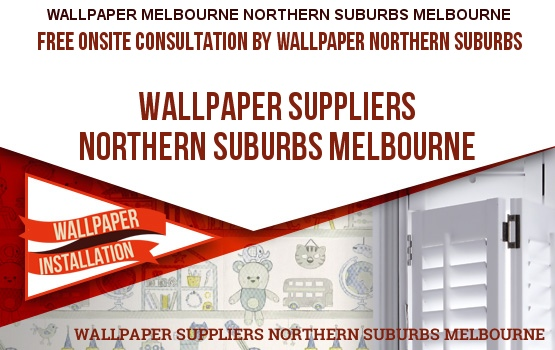 Wallpaper Suppliers Northern Suburbs Melbourne